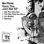 Rock the Jazz Bar EP by Nu:Tone