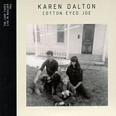 Cotton Eyed Joe (Live in Boulder 1962) by Karen Dalton