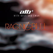 Raging Bull by ATB