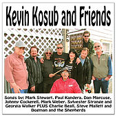 Kevin Kosub and Friends by Various Artists