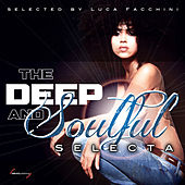 The Deep and Soulful Selecta by Various Artists