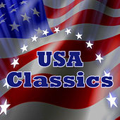 USA Patriotic Classics by Various Artists