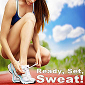 Ready, Set, Sweat! Running to the Max! by Various Artists