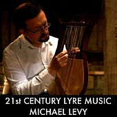 21st Century Lyre Music by Michael Levy