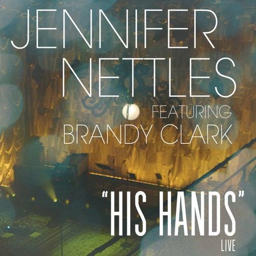 His Hands by Jennifer Nettles