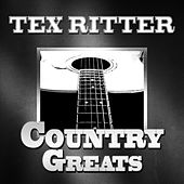 Country Greats von Tex Ritter