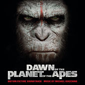Dawn of the Planet of the Apes (Original Motion Picture Soundtrack) von Michael Giacchino