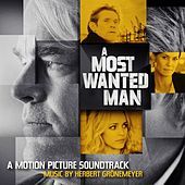 A Most Wanted Man (Original Motion Picture Soundtrack) by Herbert Grönemeyer