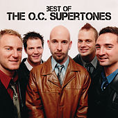 Best Of The O.C. Supertones by The Orange County Supertones