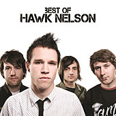 Best Of Hawk Nelson by Hawk Nelson