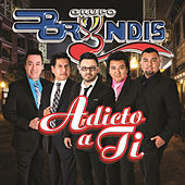 Adicto A Ti by Grupo Bryndis