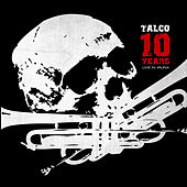 10 Years by Talco
