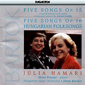 Bartok: 5 Songs / Hungarian Folksongs by Julia Hamari