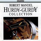 Hurdy-Gurdy Music Collection by Various Artists