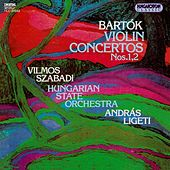 Bartok: Violin Concertos Nos. 1 and 2 by Vilmos Szabadi