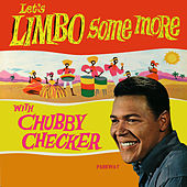 Let's Limbo Some More by Chubby Checker