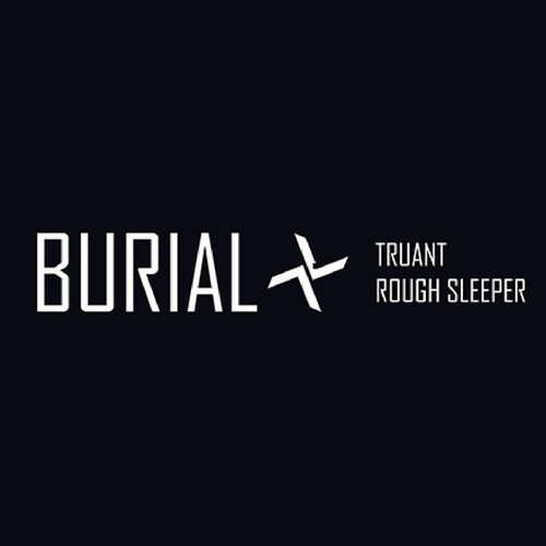 Truant by Burial