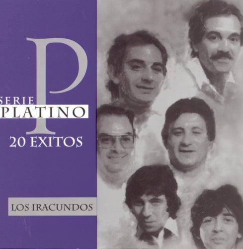 Serie Platino: 20 Exitos by Los Iracundos