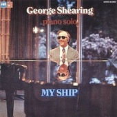 My Ship by George Shearing