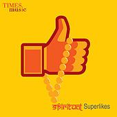 Spiritual Superlikes by Various Artists