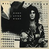 Night After Night (Remastered With Bonus Tracks) by Bill Quateman
