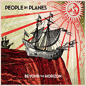 Beyond the Horizon von People In Planes