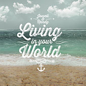Living In Your World - Single by Randy