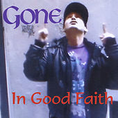 In Good Faith by Gone