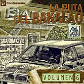 La Ruta Del Bakalao Vol. 6 by Various Artists