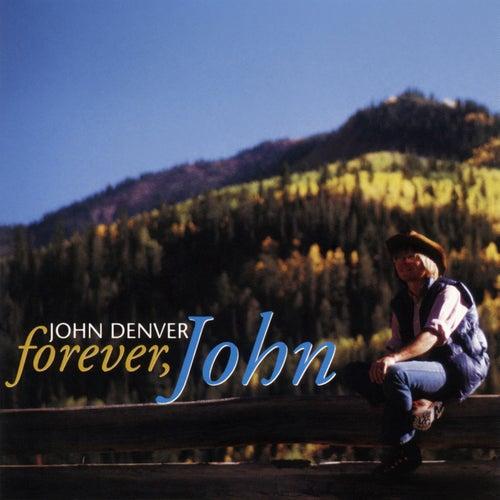 Forever, John by John Denver