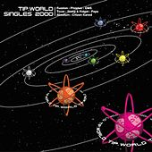 Tip World Singles 2000 - EP by Various Artists