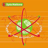Xpla:Nations - EP by Various Artists