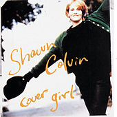 Cover Girl by Shawn Colvin