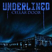 Cellar Door by Underlined