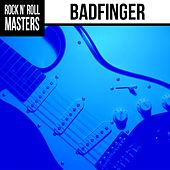 Rock n'  Roll Masters: Badfinger by Badfinger