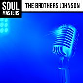 Soul Masters: The Brothers Johnson (Live!) by The Brothers Johnson