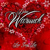 Love Songs Live von Dionne Warwick