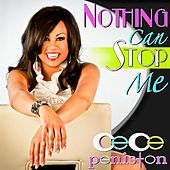 Nothing Can Stop Me by CeCe Peniston