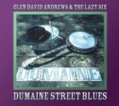 Dumaine Street Blues by Glen David Andrews