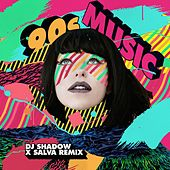 90s Music (DJ Shadow x Salva Remix) by Kimbra