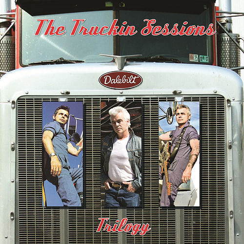 Truckin' Sessions Trilogy by Dale Watson
