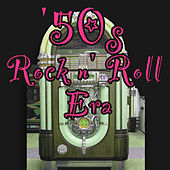 50s Rock N' Roll Era by Various Artists
