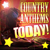 Country Anthems Today! by Stagecoach Stars