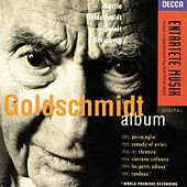 Goldschmidt: The Goldschmidt Album by Various Artists