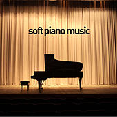 Soft Piano Music - 40 Favorites by Pianissimo Brothers