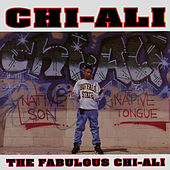 The Fabulous Chi-Ali by Chi-Ali