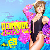 How To Rave - Single by Denyque