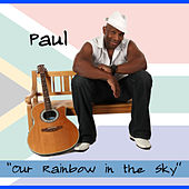 Our Rainbow in the Sky - Single by Larry Willis