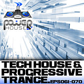 Power House Records Progressive Trance And Tech House EP's 61-70 by Various Artists