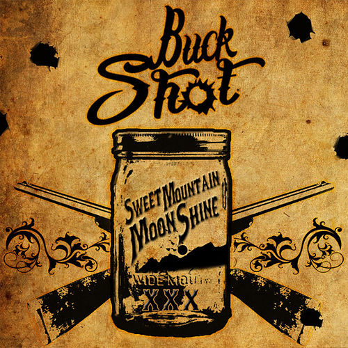 Sweet Mountain Moonshine - Single by Buckshot